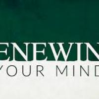 Renewing Your Mind Discussion