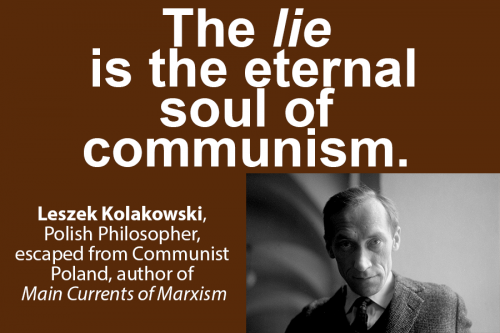 Leszek Kolakowski - The lie is the eternal soul of communism